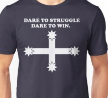 Dare to struggle - dare to win! T-Shirt