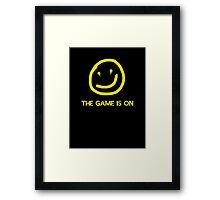 The Game is on Framed Print