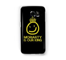 Moriarty is our king Samsung Galaxy Case/Skin