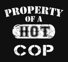 Property Of A Hot Cop - TShirts & Hoodies by funnyshirts2015