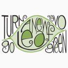 Go Green Leaf T-shirt by Mariana Musa