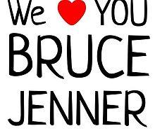 We Heart Bruce Jenner by joeyspears23