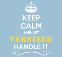 Keep Calm and Let VERSTEEG Handle it Kids Clothes