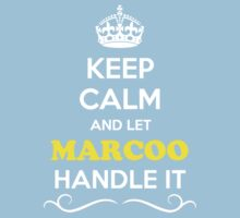Keep Calm and Let MARCOO Handle it Kids Clothes