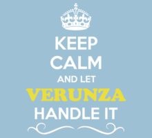 Keep Calm and Let VERUNZA Handle it Kids Clothes