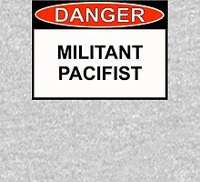 Danger - Militant Pacifist Hoodie