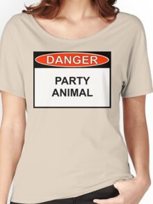 Danger - Party Animal Women's Relaxed Fit T-Shirt