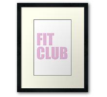 Fit Club Framed Print