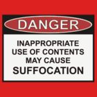 Danger - May Cause Suffocation by Ron Marton