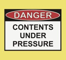 Danger - Contents Under Pressure by Ron Marton