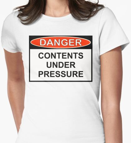 Danger - Contents Under Pressure Womens Fitted T-Shirt