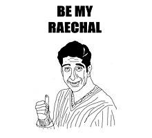 Be My Rachel Photographic Print