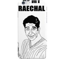 Be My Rachel iPhone Case/Skin