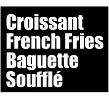 All the french foods by adellecousins