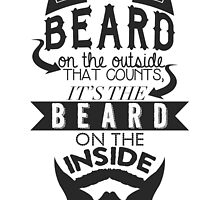 The Beard On The Inside by tripinmidair