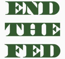 End The Fed - Financial Terrorism -Fraud - Ponzi T-Shirt