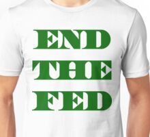 End The Fed - Financial Terrorism -Fraud - Ponzi Unisex T-Shirt