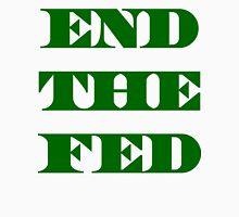 End The Fed - Financial Terrorism -Fraud - Ponzi Unisex T-Shirt