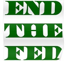 End The Fed - Financial Terrorism -Fraud - Ponzi Poster