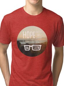 Hope In The Things Un Seen Tri-blend T-Shirt