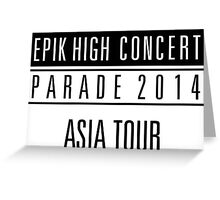 Epik High -  asian Tour Greeting Card