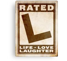 Rated L for Life Canvas Print