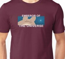 Emperor of the Universe Unisex T-Shirt