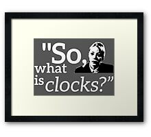 Philomena Cunk: Clocks Framed Print
