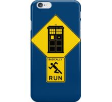 Warning! Time Traveler Ahead!  iPhone Case/Skin