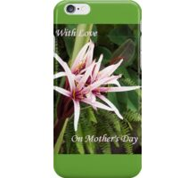 On Mothers Day  iPhone Case/Skin