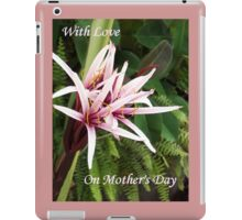 On Mothers Day  iPad Case/Skin