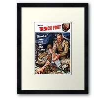 This Is Trench Foot -- Prevent It! Framed Print