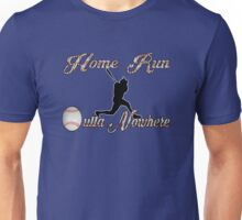 Home Run Outta Nowhere! Unisex T-Shirt