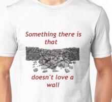 Mending Wall Unisex T-Shirt