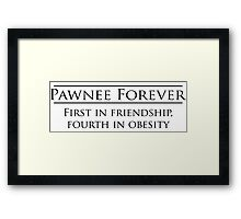 Parks and Recreation - Pawnee Forever Framed Print
