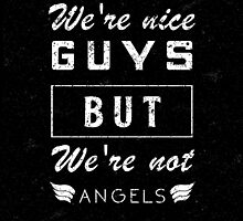 We are not angels super quote by Vinchenko