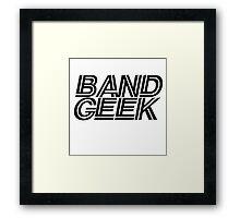 band Geek Framed Print