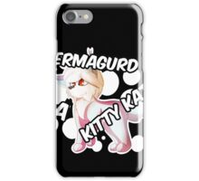 Alexi - ERMAGURD A KITTY KAT (OFFICIAL) iPhone Case/Skin