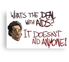 What's The Deal With AIDS? Canvas Print