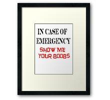 Emergency Boobs Framed Print