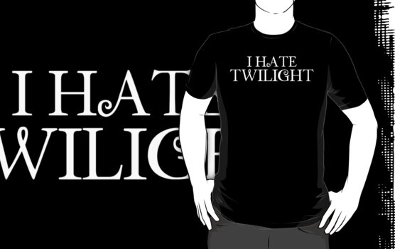 I Hate Twilight by Kimberly Temple