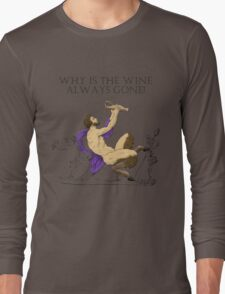 Why's the Wine Gone? Long Sleeve T-Shirt