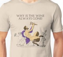 Why's the Wine Gone? Unisex T-Shirt