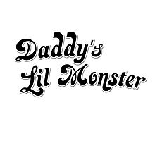 Daddy's Lil Monster by SquareDog