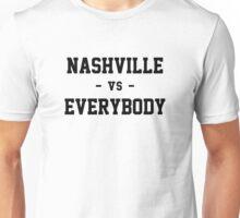 Nashville vs Everybody Unisex T-Shirt
