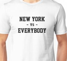 New York vs Everybody Unisex T-Shirt