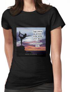 Yoga Asana is Nurturing Womens Fitted T-Shirt