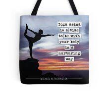Yoga Asana is Nurturing Tote Bag