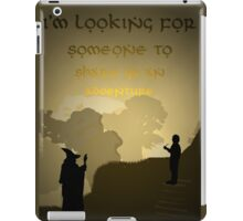Someone to Share in an Adventure iPad Case/Skin