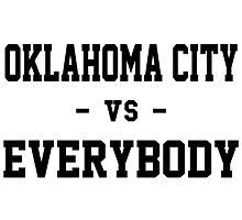 Oklahoma City vs Everybody Photographic Print